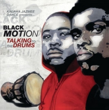 Talking To The Drums BY Black Motion